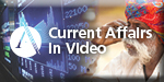 Current Affairs in Video