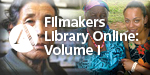 Filmakers Library Online: Volume I